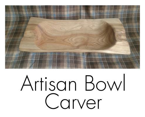 Artisan Bowl Carver